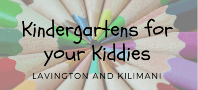 Kindergarten, lavington, Kilimani