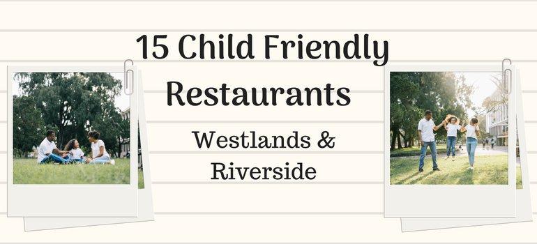 Family friendly restaurants